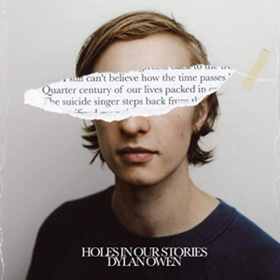 Holes In Our Stories Dylan Owen