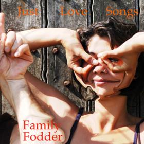 Just Love Songs Family Fodder