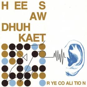 Hee Saw Dhuh Kaet Rye Coalition
