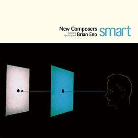 Smart New Composers feat. Brian Eno