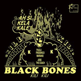 Kili Kili Black Bones