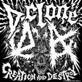Creation And Destroy D-clone