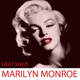 Heat Wave Marilyn Monroe