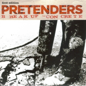 Break Up The Concrete Pretenders