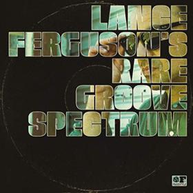 Rare Groove Spectrum Lance Ferguson