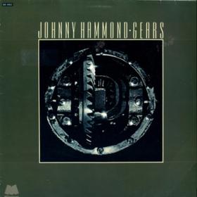 Gears Johnny Hammond