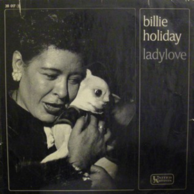 Ladylove Billie Holiday