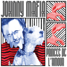 Princes De L'amour Johnny Mafia