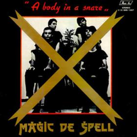 A Body In A Snare Magic De Spell