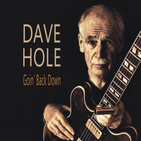 Goin' Back Down Dave Hole