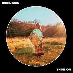 Shine On Highlights