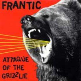 Attaque Of The Grizzlie Frantic