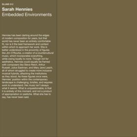 Embedded Environments Sarah Hennies