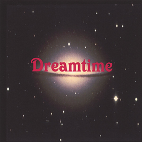 Dreamtime Dreamtime