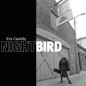 Nightbird Eva Cassidy