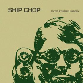 Ship Chop Daniel Padden