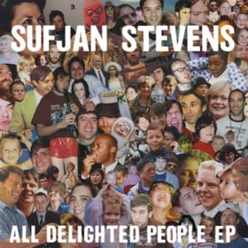 All Delighted People Ep Sufjan Stevens