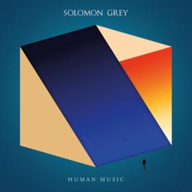Human Music Solomon Grey