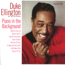 Piano In The Background Duke Ellington