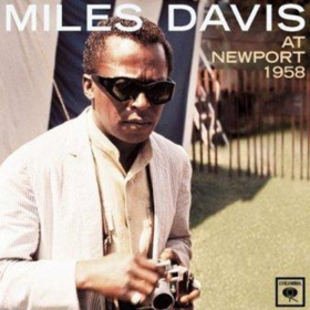 At Newport 1958 Miles Davis