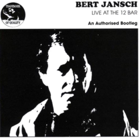 Live At The 12 Bar Bert Jansch
