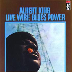 Live Wire/Blues Power Albert King