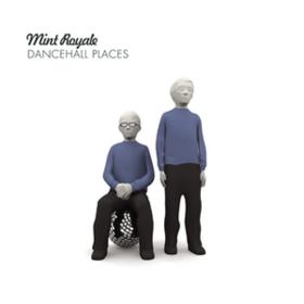 Dancehall Places Mint Royale