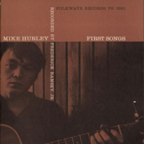First Songs Michael Hurley