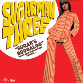 Sugar's Boogaloo Sugarman Three
