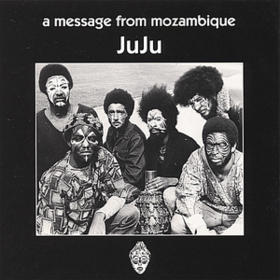 A Message From Mozambique Juju