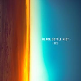 Fire Black Bottle Riot