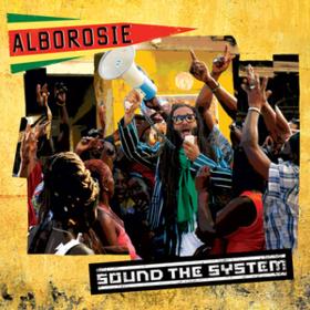 Sound The System Alborosie