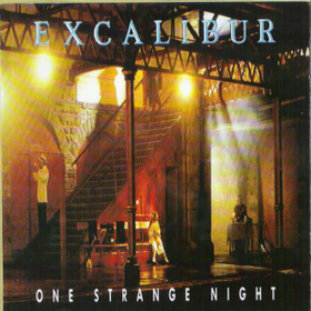 One Strange Night Excalibur