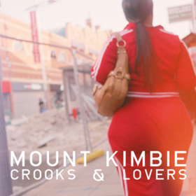 Crooks & Lovers Mount Kimbie