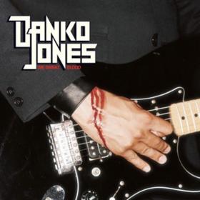 We Sweat Blood Danko Jones