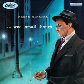 In The Wee Small Hours Frank Sinatra