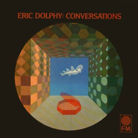 Conversations Eric Dolphy
