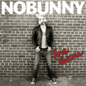 Love Visions Nobunny
