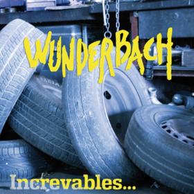 Increvables Wunderbach