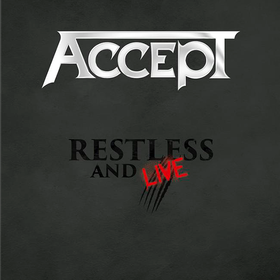 Restless & Live Accept