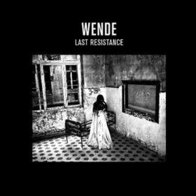 Last Resistance Wende