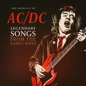Legendary Songs From The Early Days Ac/Dc