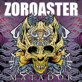 Matador Zoroaster