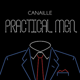 Practical Men Canaille