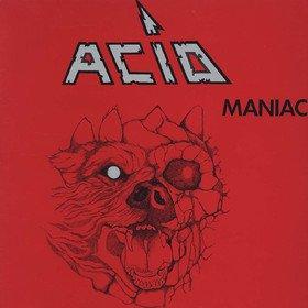 Maniac Acid