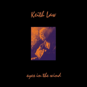 Eyes In The Wind Keith Law