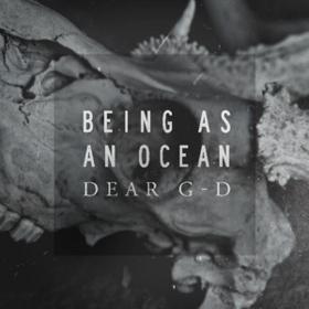 Dear G-d Being As An Ocean