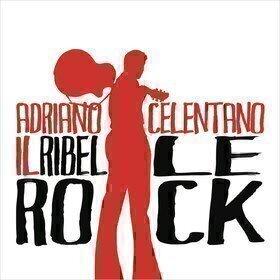 Il Ribelle Rock! Adriano Celentano