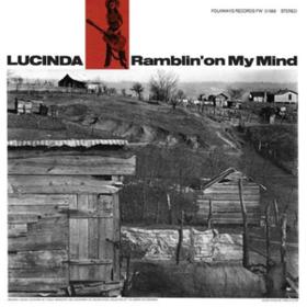 Ramblin' On My Mind Lucinda Williams