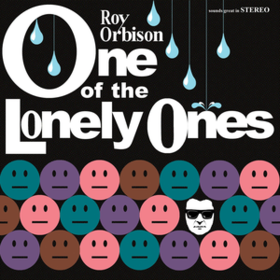 One Of The Lonely Ones Roy Orbison